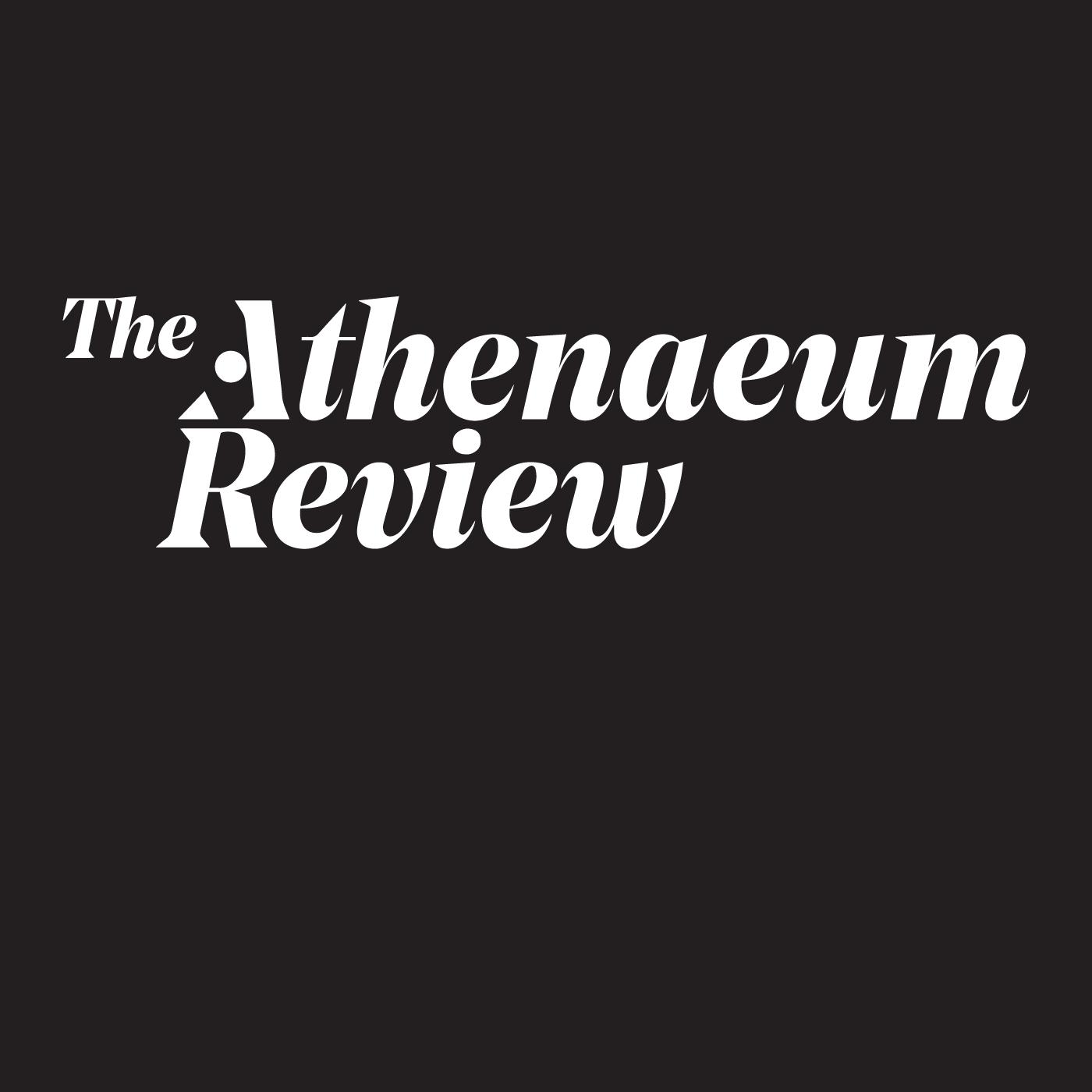 Athenaeum Review