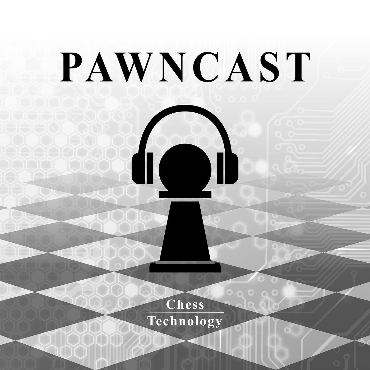 Pawncast