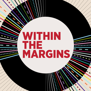 Within the Margins art